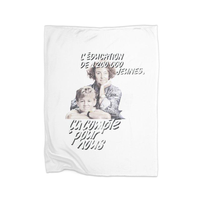 L'Éducation ça compte pour nous Home Fleece Blanket Blanket by Chaudaille