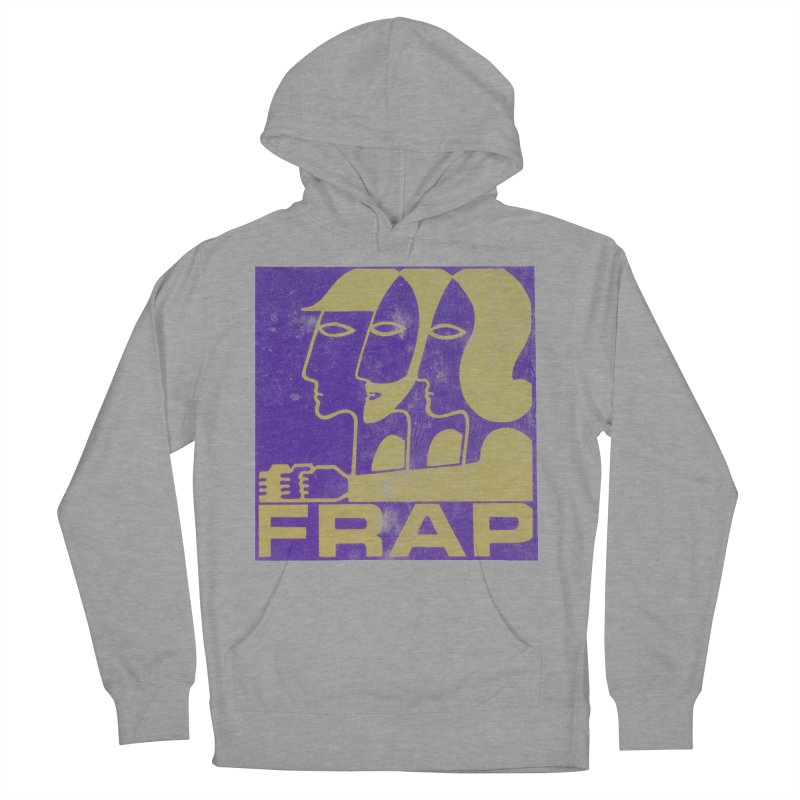 FRAP Women's Pullover Hoody by Chaudaille