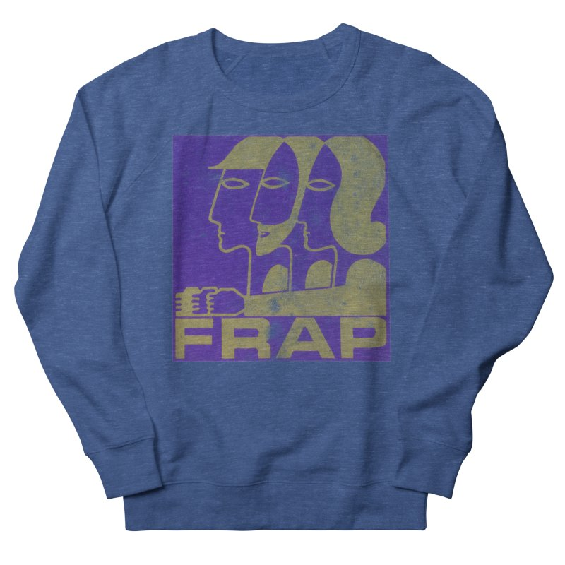 FRAP Men's Sweatshirt by Chaudaille