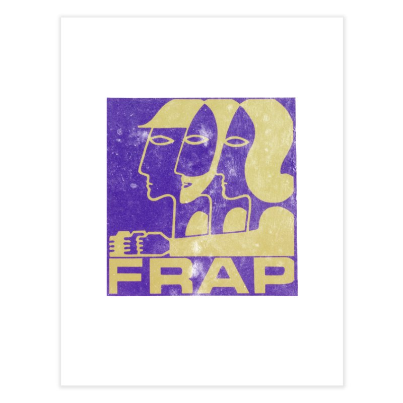 FRAP Home Fine Art Print by Chaudaille