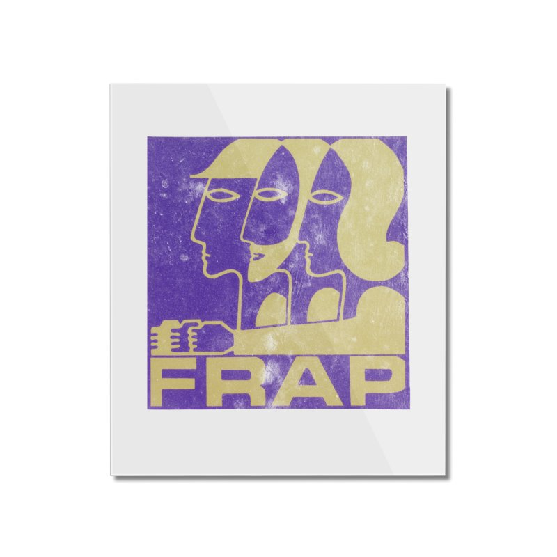 FRAP Home Mounted Acrylic Print by Chaudaille