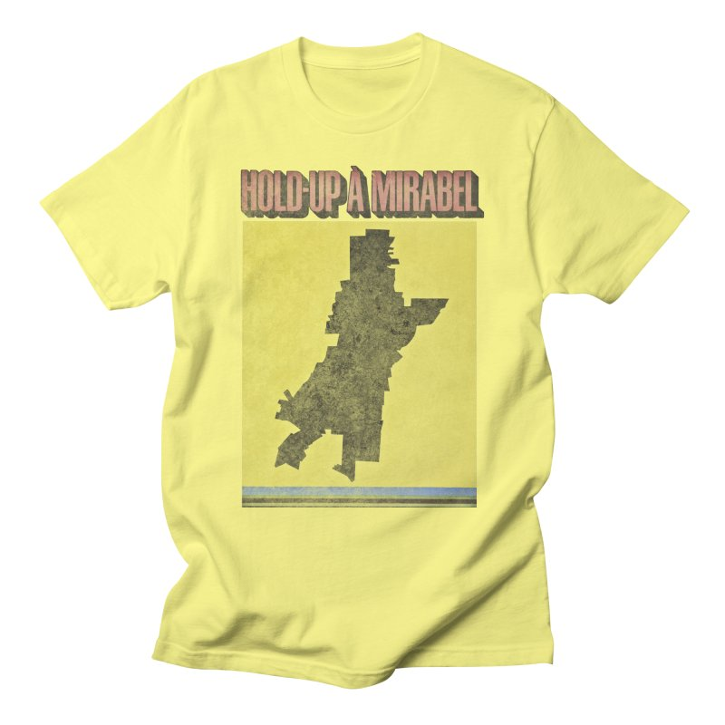 Hold Up à Mirabel Men's T-Shirt by Chaudaille
