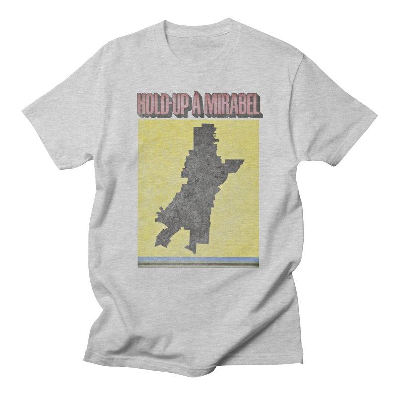 Hold Up à Mirabel Men's Regular T-Shirt by Chaudaille