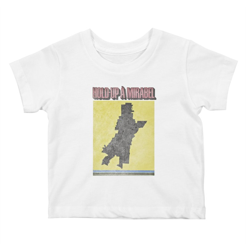 Hold Up à Mirabel Kids Baby T-Shirt by Chaudaille