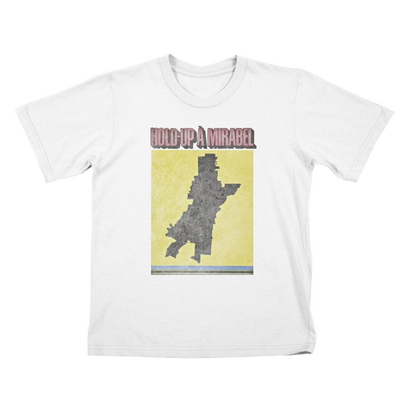 Hold Up à Mirabel Kids T-Shirt by Chaudaille
