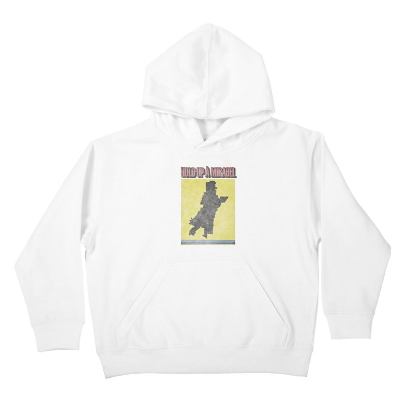 Hold Up à Mirabel Kids Pullover Hoody by Chaudaille