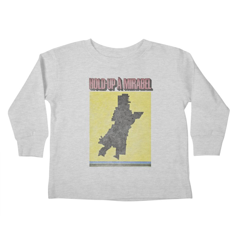 Hold Up à Mirabel Kids Toddler Longsleeve T-Shirt by Chaudaille