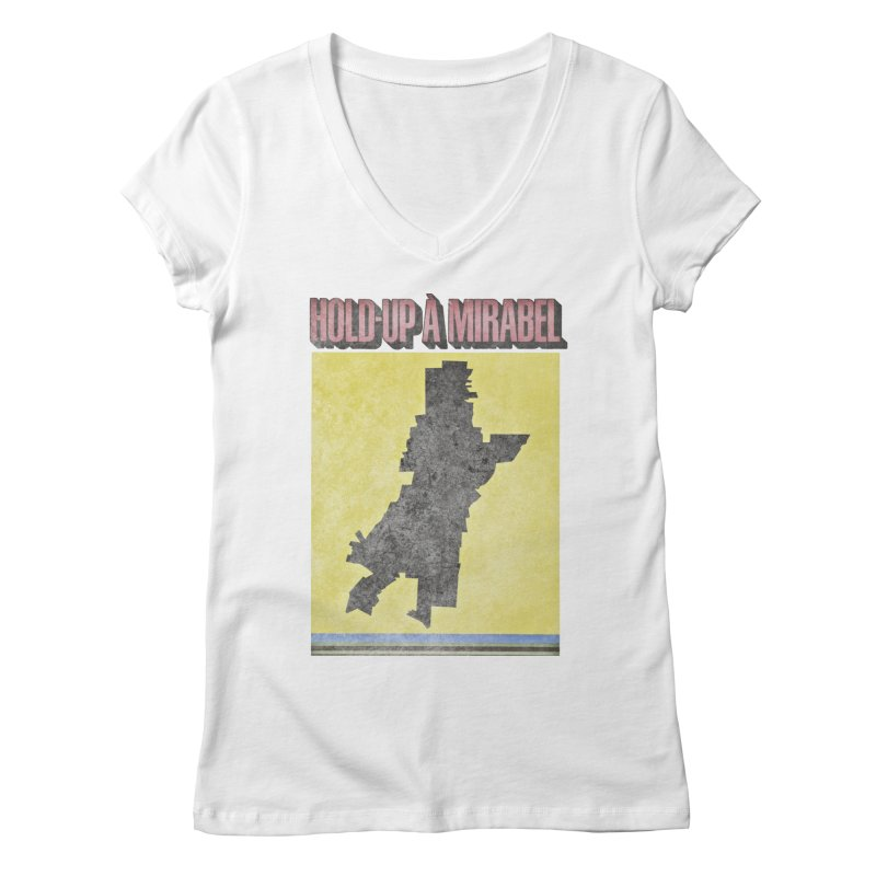 Hold Up à Mirabel Women's Regular V-Neck by Chaudaille