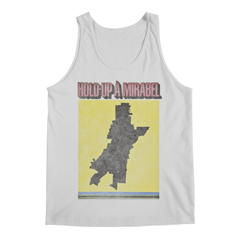 Hold Up à Mirabel Men's Regular Tank by Chaudaille
