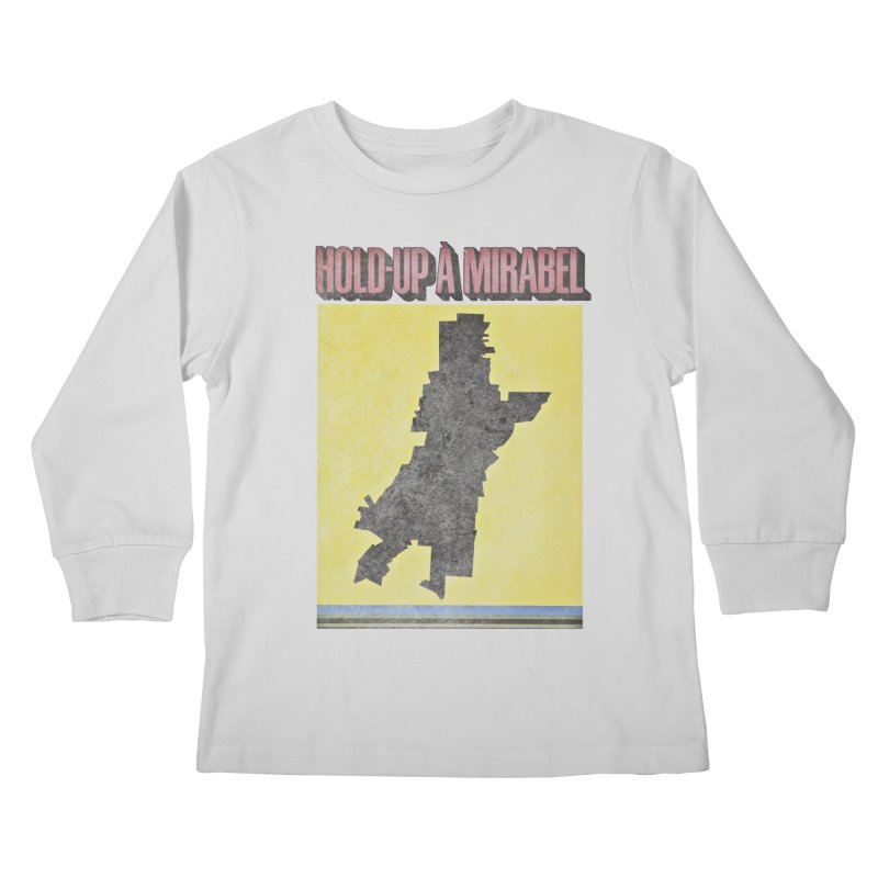 Hold Up à Mirabel Kids Longsleeve T-Shirt by Chaudaille