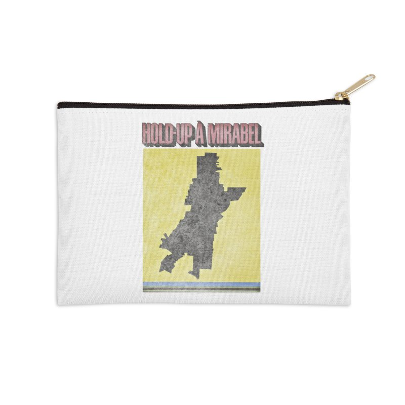 Hold Up à Mirabel Accessories Zip Pouch by Chaudaille