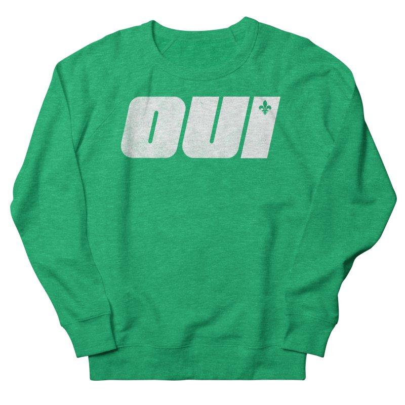 Oui Women's Sweatshirt by Chaudaille