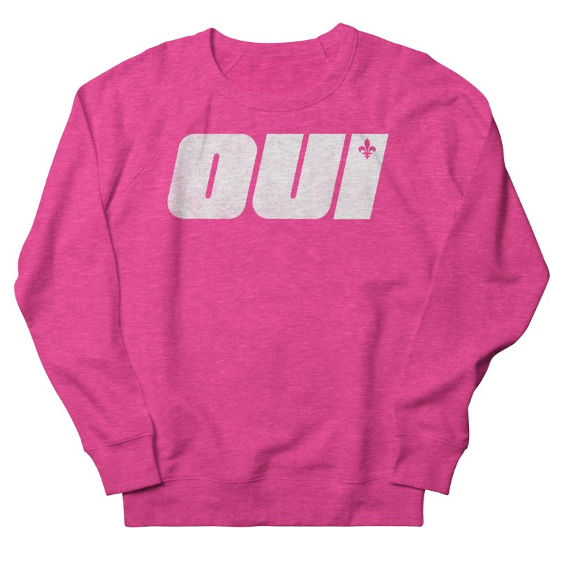 Oui Women's French Terry Sweatshirt by Chaudaille