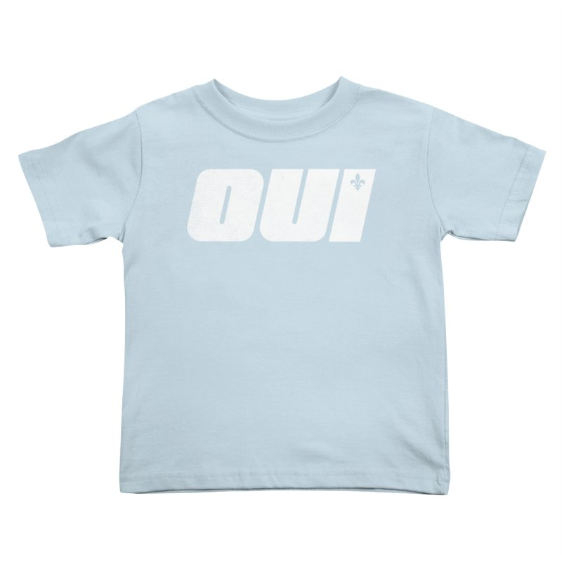 Oui Kids Toddler T-Shirt by Chaudaille