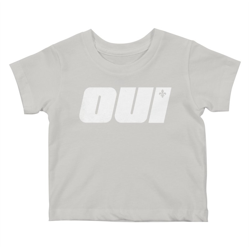 Oui Kids Baby T-Shirt by Chaudaille