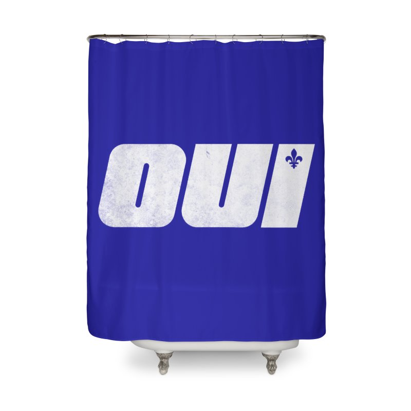 Oui Home Shower Curtain by Chaudaille