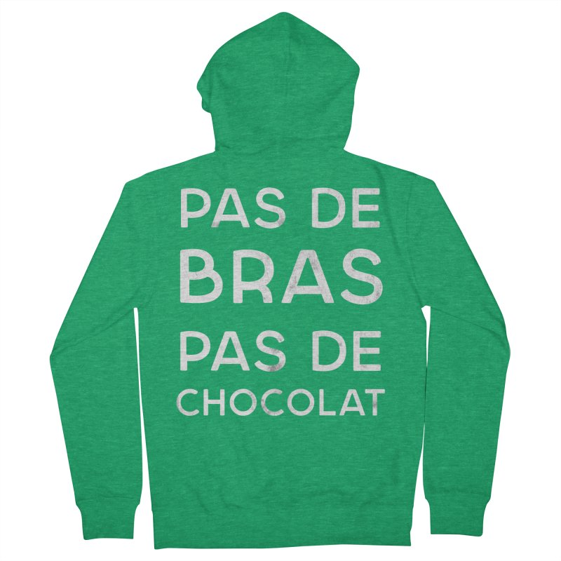 Pas de Bras Pas de Chocolat Men's French Terry Zip-Up Hoody by Chaudaille