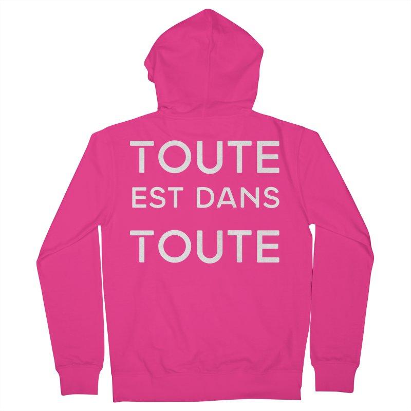 Toute est dans Toute Men's French Terry Zip-Up Hoody by Chaudaille