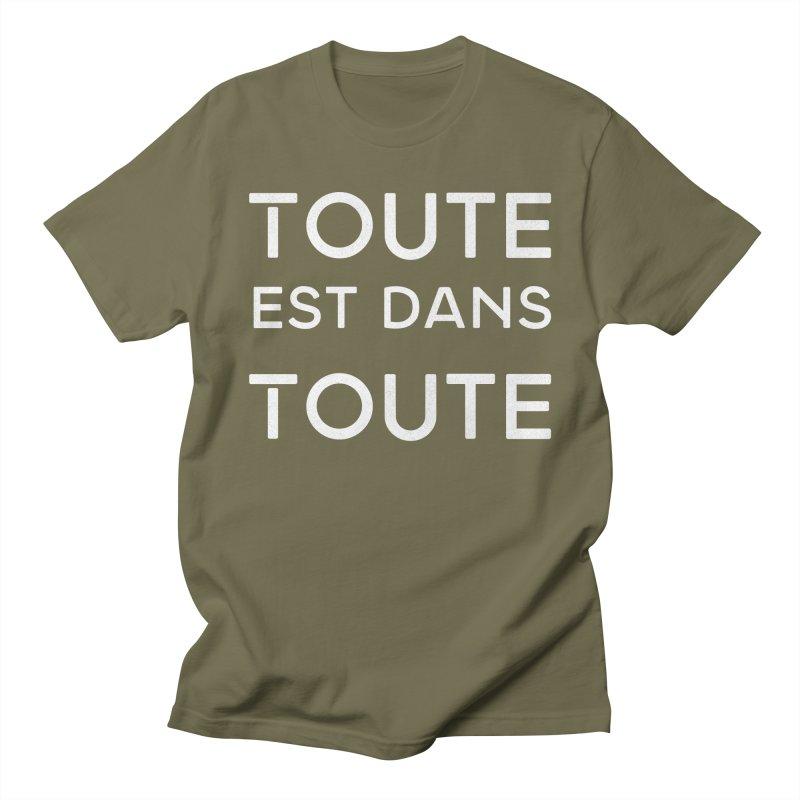 Toute est dans Toute Women's Regular Unisex T-Shirt by Chaudaille