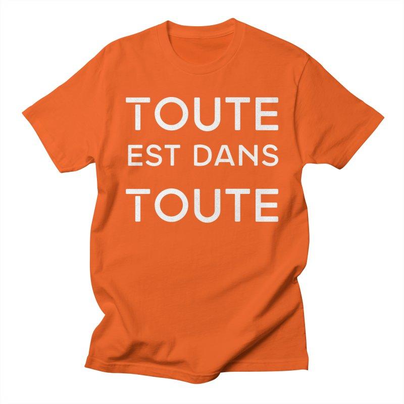 Toute est dans Toute Men's T-Shirt by Chaudaille
