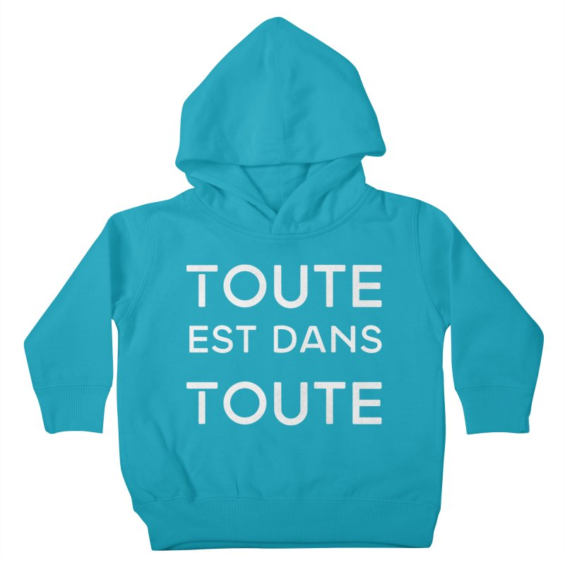 Toute est dans Toute Kids Toddler Pullover Hoody by Chaudaille