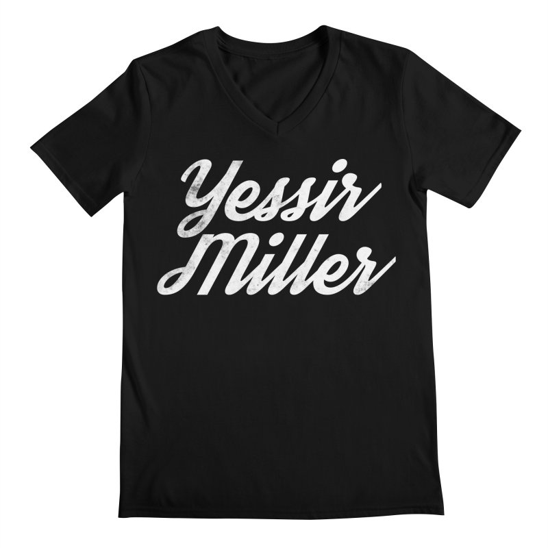 Yessir Miller Men's V-Neck by Chaudaille