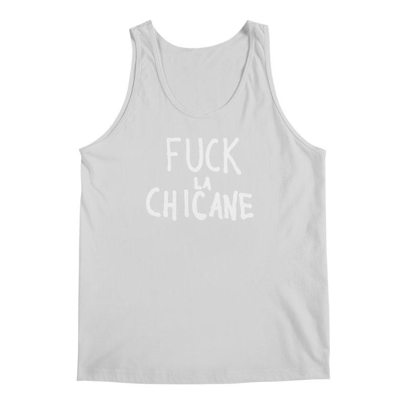 Fuck la chicane Men's Regular Tank by Chaudaille
