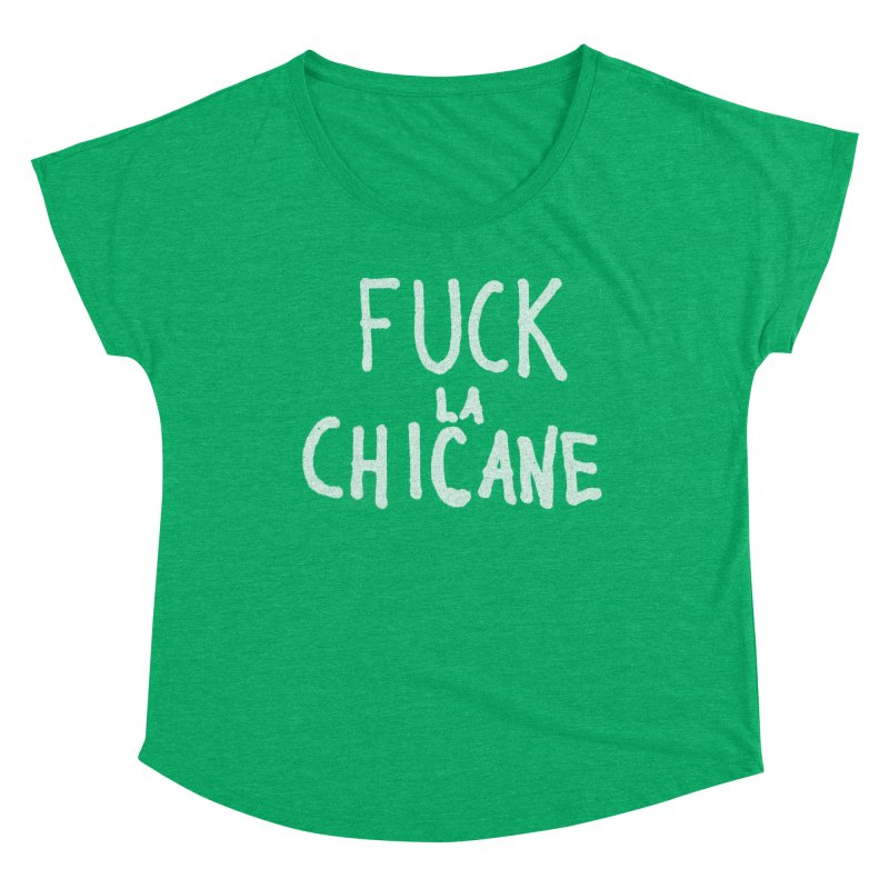 Fuck la chicane Women's Scoop Neck by Chaudaille