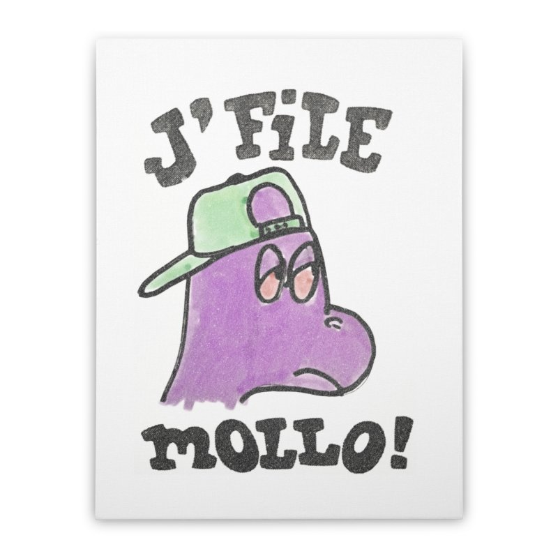 J'file mollo Home Stretched Canvas by Chaudaille