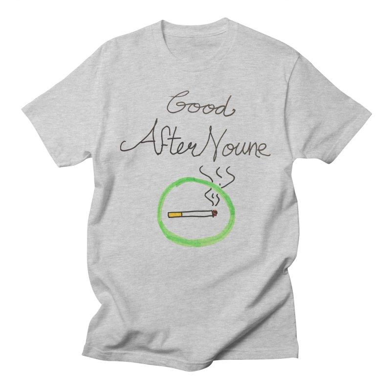 Good After Noune Men's Regular T-Shirt by Chaudaille