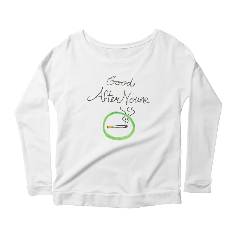 Good After Noune Women's Longsleeve T-Shirt by Chaudaille