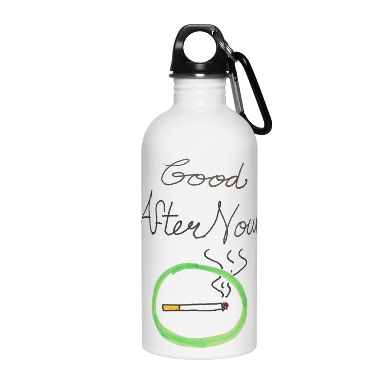 Good After Noune Accessories Water Bottle by Chaudaille