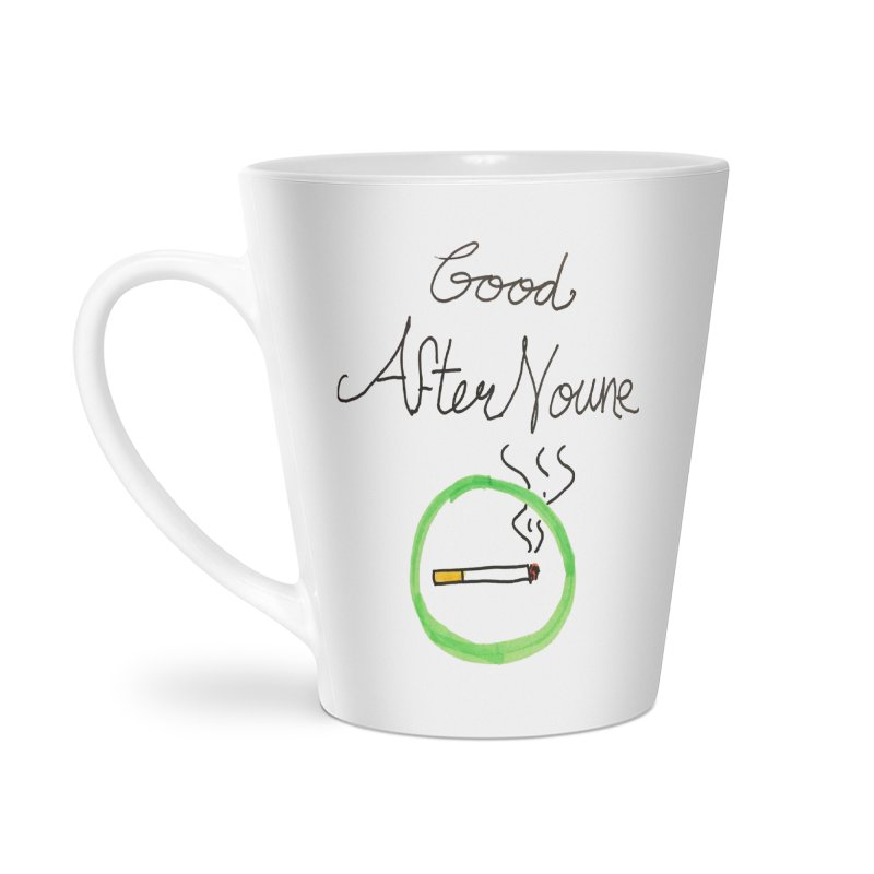 Good After Noune Accessories Latte Mug by Chaudaille