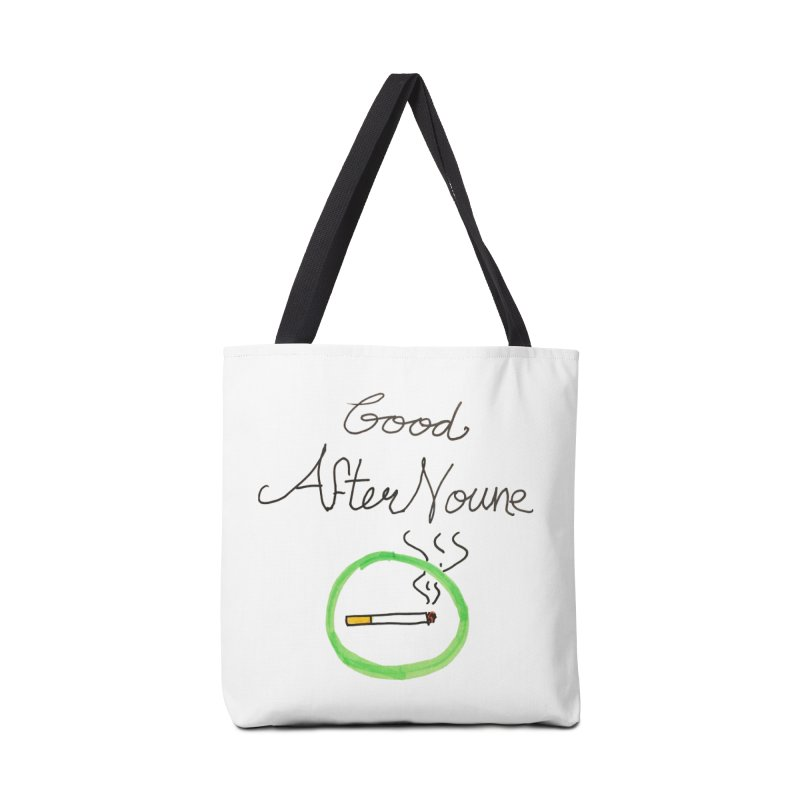 Good After Noune Accessories Tote Bag Bag by Chaudaille