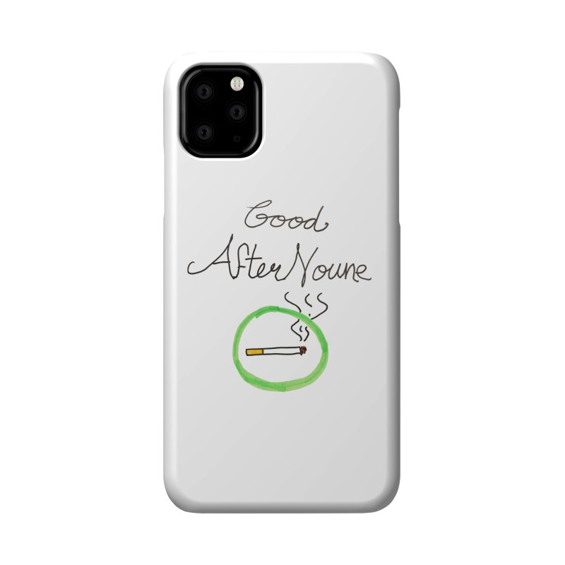 Good After Noune Accessories Phone Case by Chaudaille