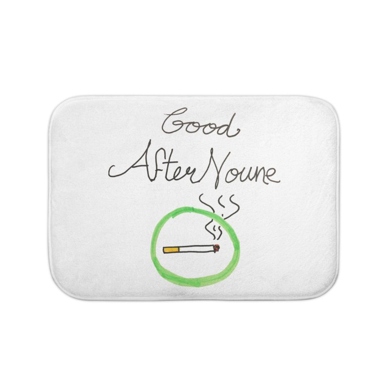 Good After Noune Home Bath Mat by Chaudaille