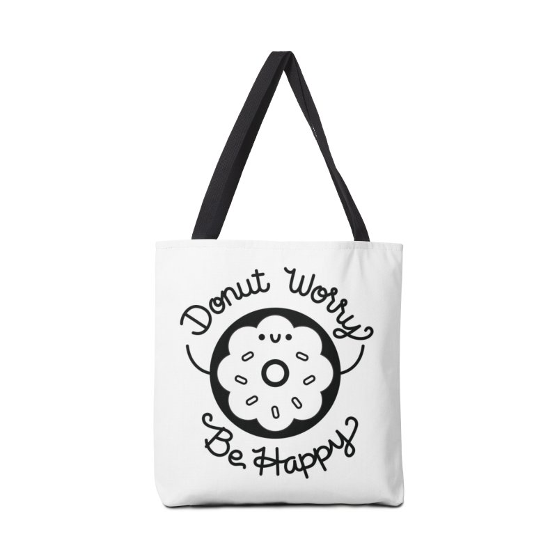 Donut Worry in Tote Bag by Cheerfull Designs