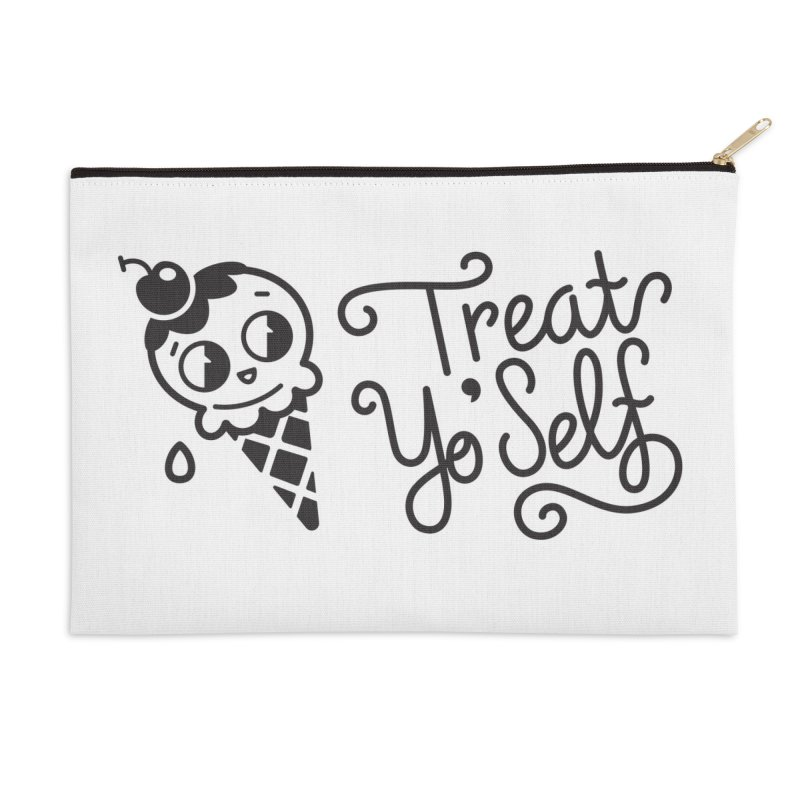 Treat Yo Self Accessories Zip Pouch by Cheerfull Designs