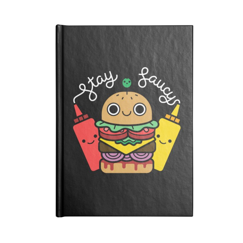 Stay Saucy (color on black) Accessories Lined Journal Notebook by Cheerfull Designs