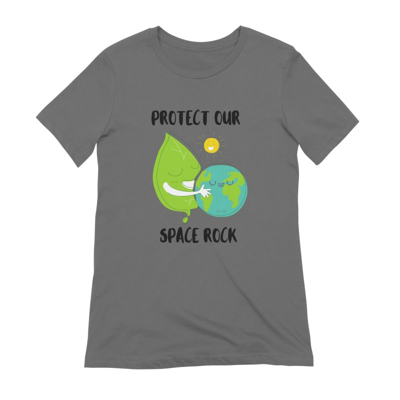 Protect Our Space Rock Women's T-Shirt by The Emotional Archeologist