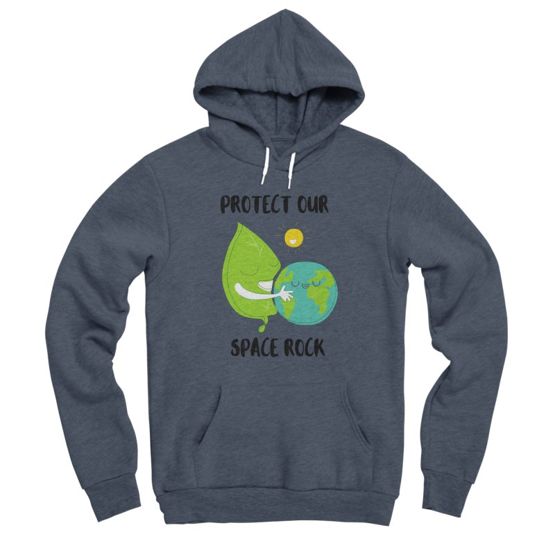 Protect Our Space Rock Men's Pullover Hoody by The Emotional Archeologist