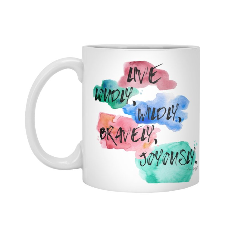 Live Loudly Accessories Standard Mug by The Emotional Archeologist