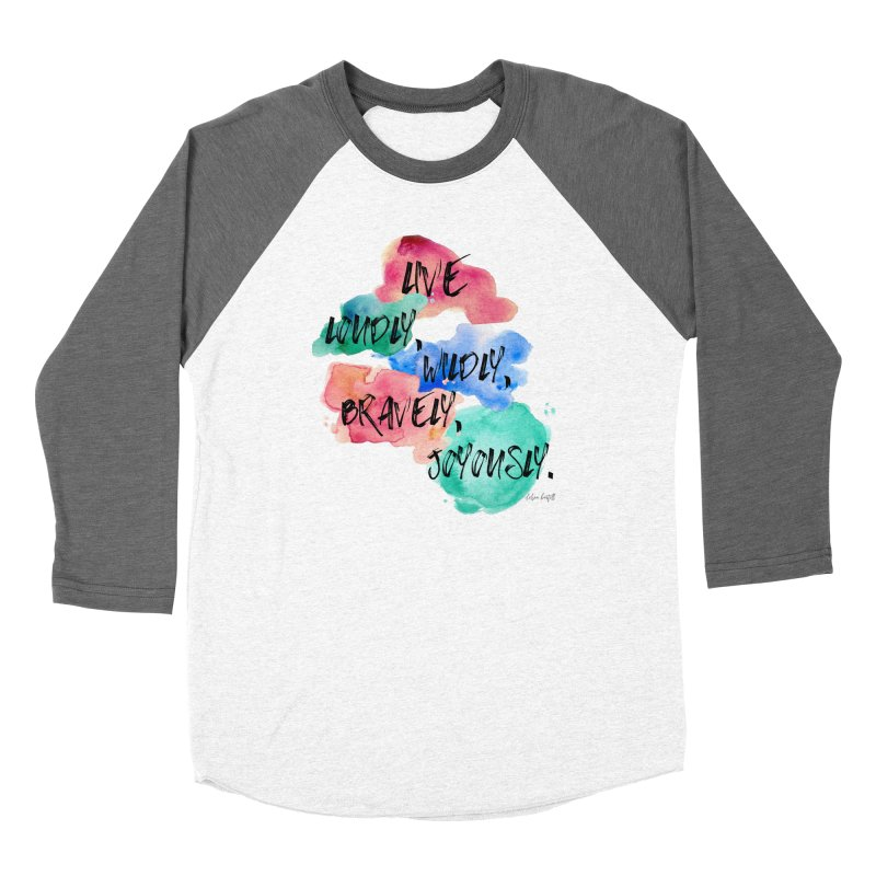 Live Loudly Men's Baseball Triblend Longsleeve T-Shirt by The Emotional Archeologist