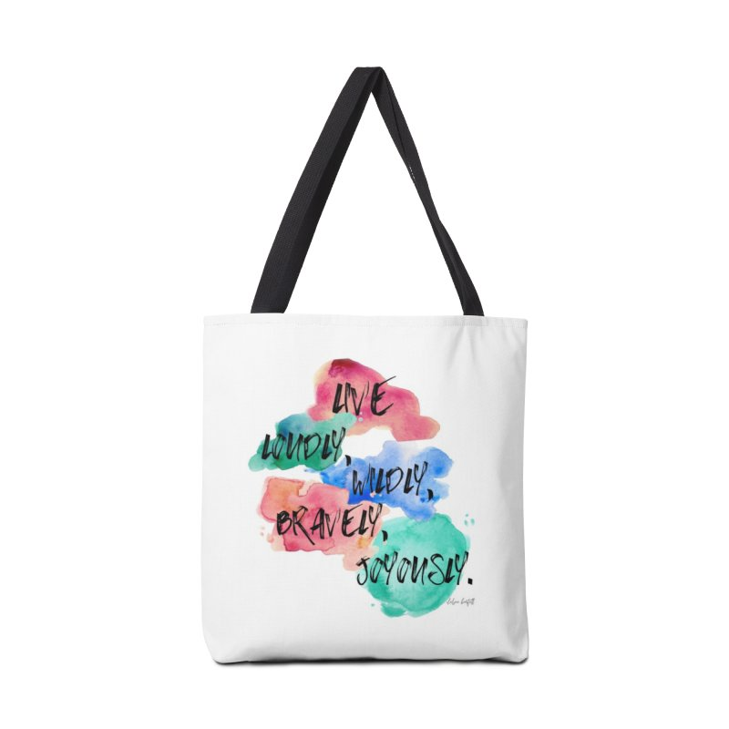 Live Loudly Accessories Tote Bag Bag by The Emotional Archeologist