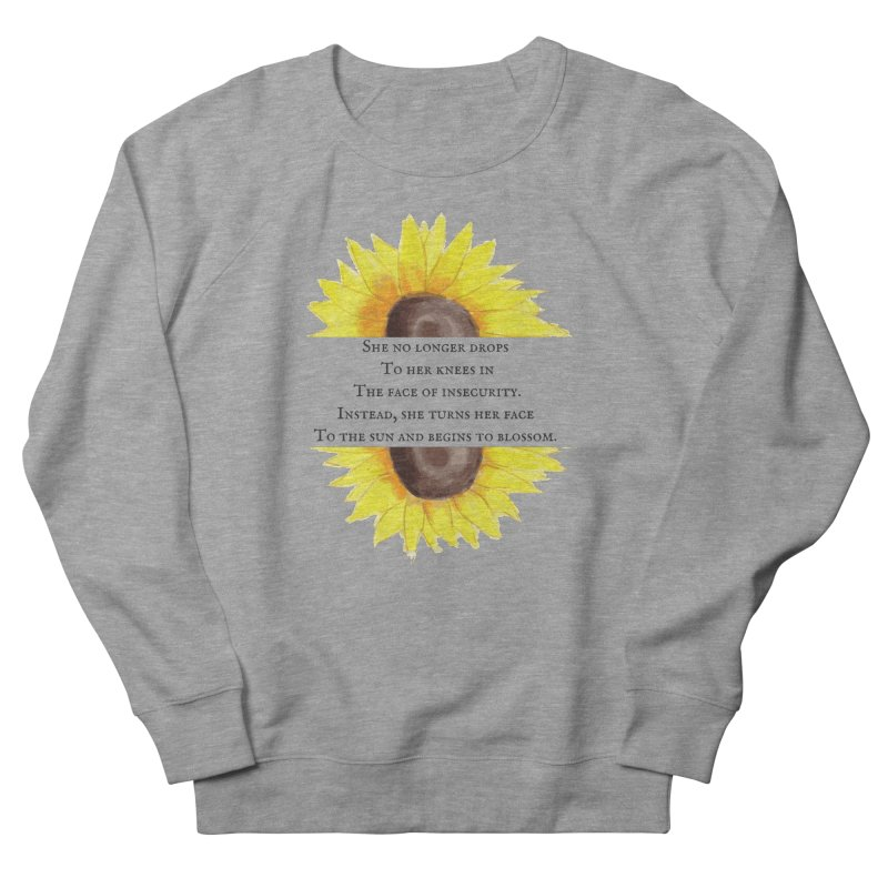 Blossom in the Face of Insecurity Women's French Terry Sweatshirt by The Emotional Archeologist