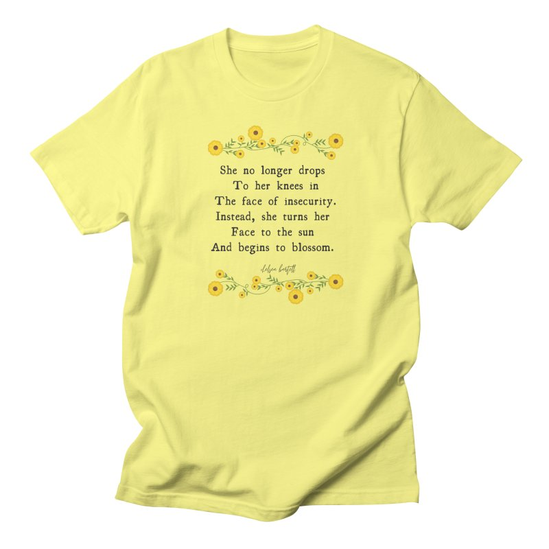 Blosom in Insecurity Women's Regular Unisex T-Shirt by The Emotional Archeologist