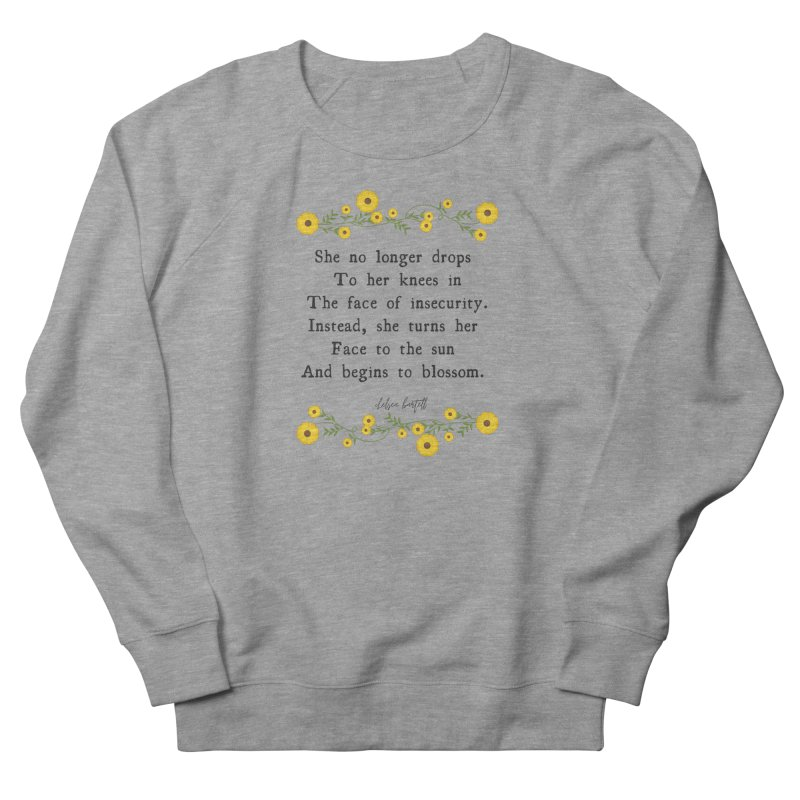 Blosom in Insecurity Men's French Terry Sweatshirt by The Emotional Archeologist