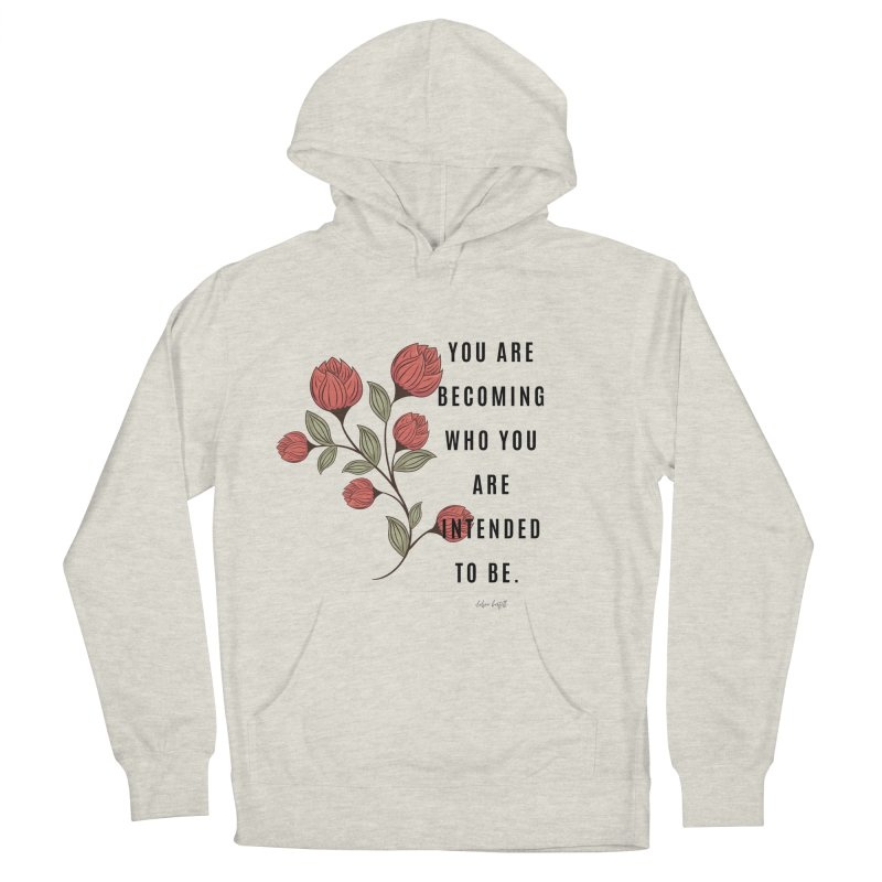 Becoming Men's French Terry Pullover Hoody by The Emotional Archeologist