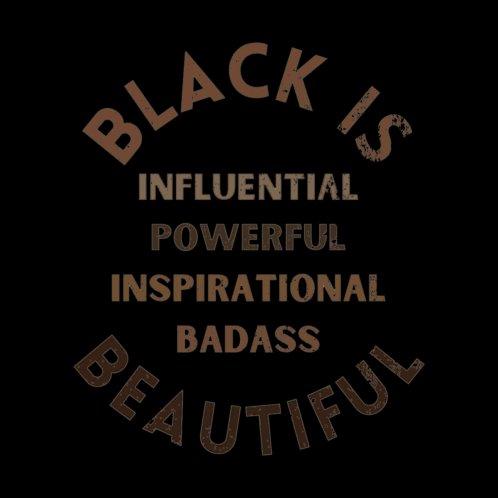 Design for Influential. Powerful. Inspirational. Badass. Beautiful