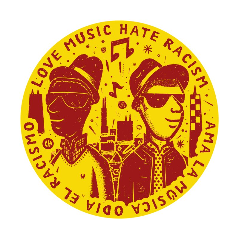 Love Music Hate Racism - COMBO 1 by chemaskandal's Artist Shop